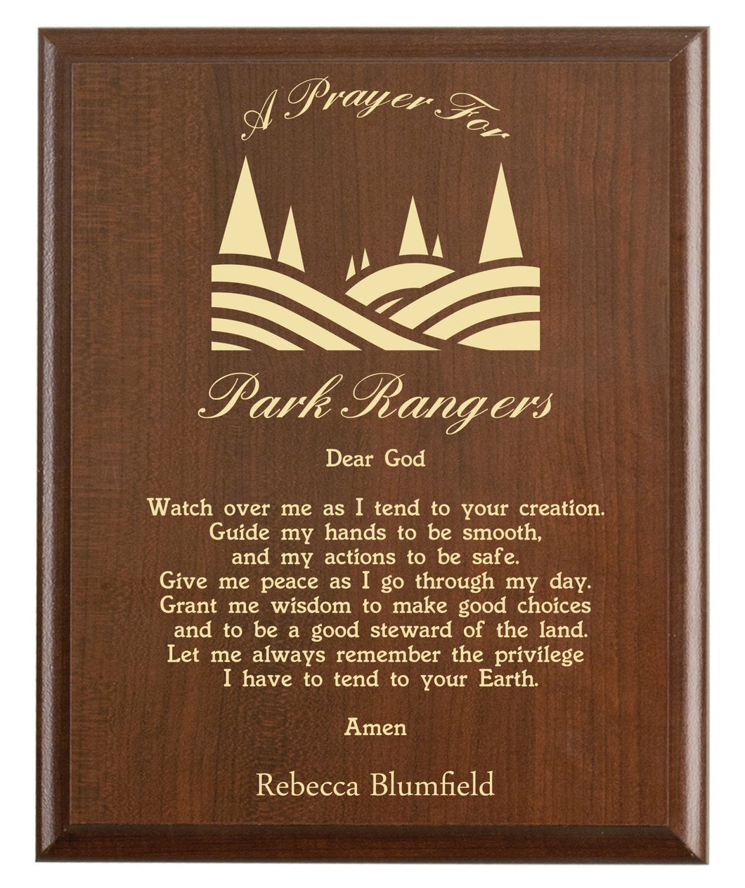 Christian prayer for a park ranger with industry logo and free personalization. Cherry finish with laser engraved text.