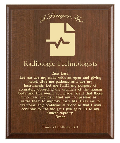 Christian prayer for a radiologic technologist with industry logo and free personalization. Cherry finish with laser engraved text.