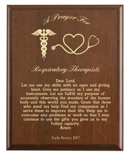 Load image into Gallery viewer, Christian prayer for a respiratory therapist with industry logo and free personalization. Cherry finish with laser engraved text.