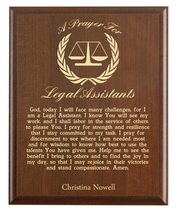 Christian prayer for a legal assistant with industry logo and free personalization. Cherry finish with laser engraved text.