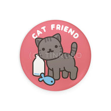 Load image into Gallery viewer, Cat Friend Badge