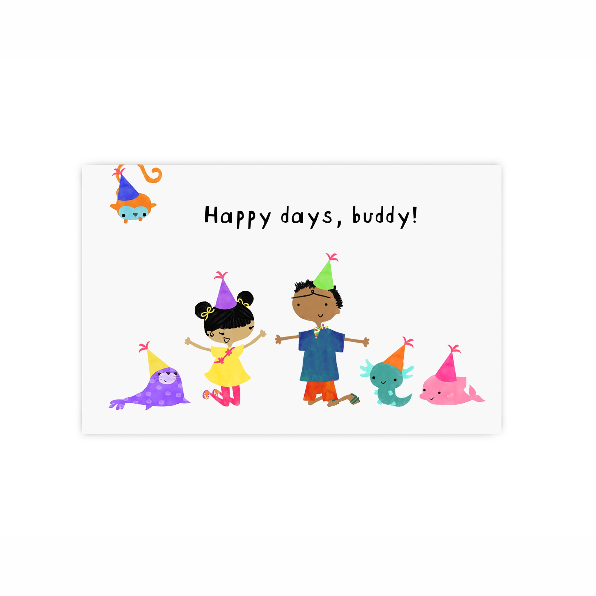 Happy Days, buddy! Greeting Card