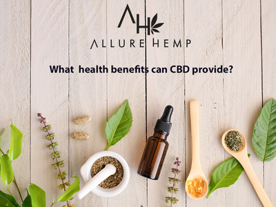 What Health Benefits can CBD provide? Find out here!