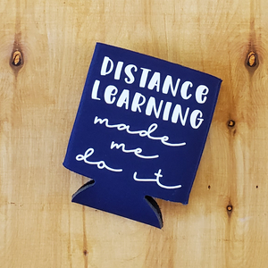 Beer Coozie - Distance Learning