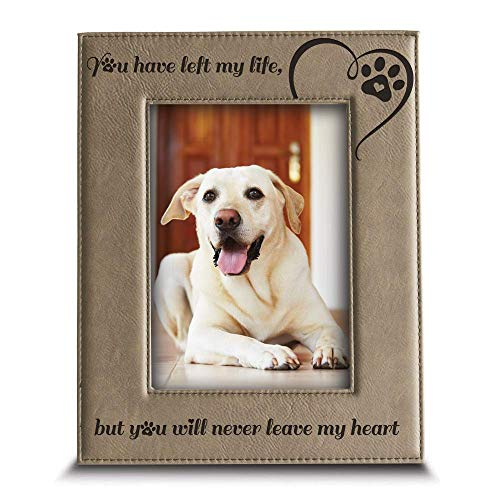 You Have Left My Life, but You Will Never Leave My Heart - Engraved Leather Picture Frame