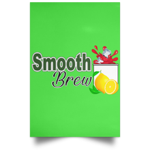 Load image into Gallery viewer, Smooth brew Satin Portrait Poster