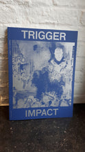 Afbeelding in Gallery-weergave laden, TRIGGER nr. 1: Impact
