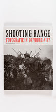 Afbeelding in Gallery-weergave laden, Shooting Range - Fotografie in de vuurlinie?