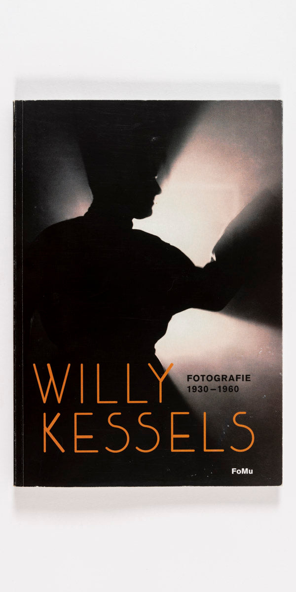 Willy Kessels - Fotografie 1930-1960