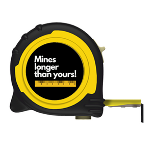 MINES LONGER THAN YOURS BRANDED TAPE MEASURE - 5M/16FT 8M/26FT