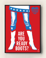 ARE YOU READY BOOTS?