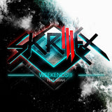 Skrillex 'Weekends' ft Sirah Single