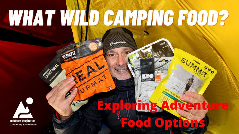 What Wild Camping Adventure Food? Expedition and Camping Foods for Hikers and Backpackers