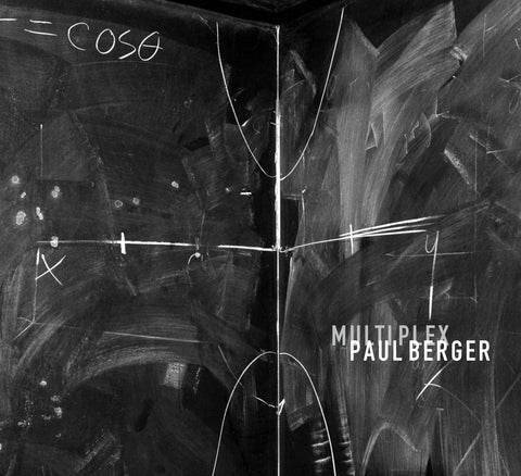 Paul Berger: MULTIPLEX