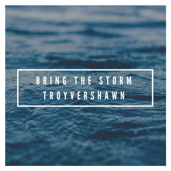 Troy - Bring The Storm