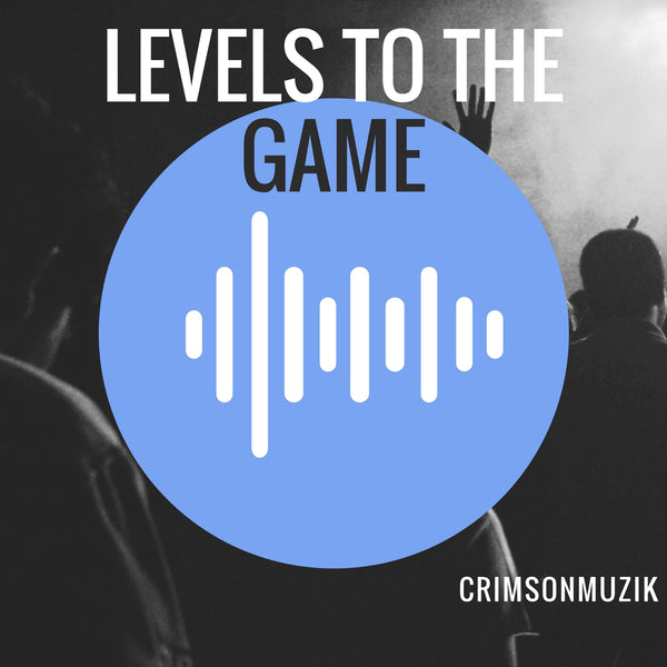 Crim - Levels To The Game 2018