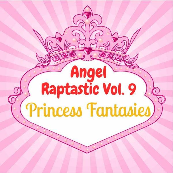 Raptastic Vol. 9: Princess Fantasies