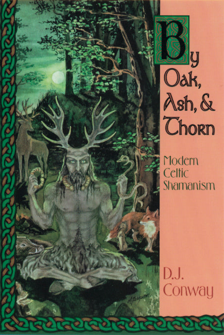 By Oak, Ash, and Thorn by D.J. Conway