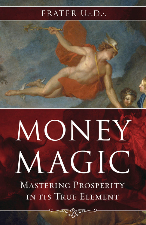 Money Magic by Frater U.:D.: