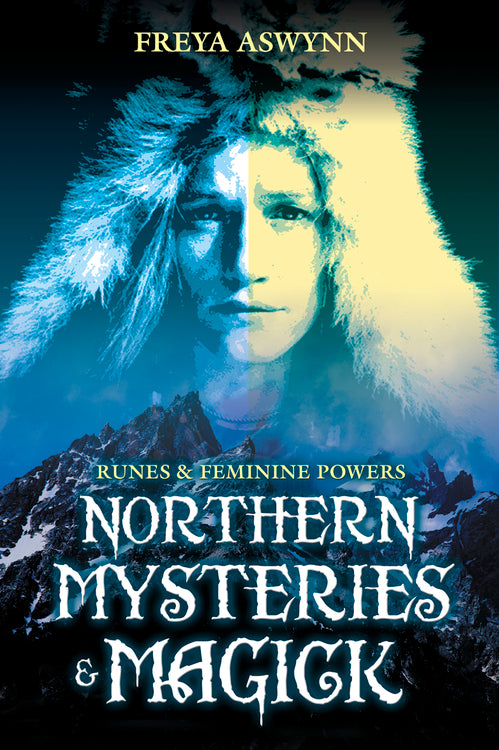 Northern Mysteries and Magick by Freya Aswynn