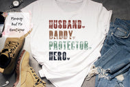 Husband. Daddy. Hero.