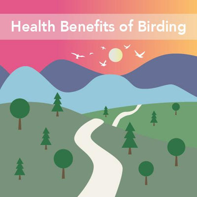 How Birding Benefits Your Health