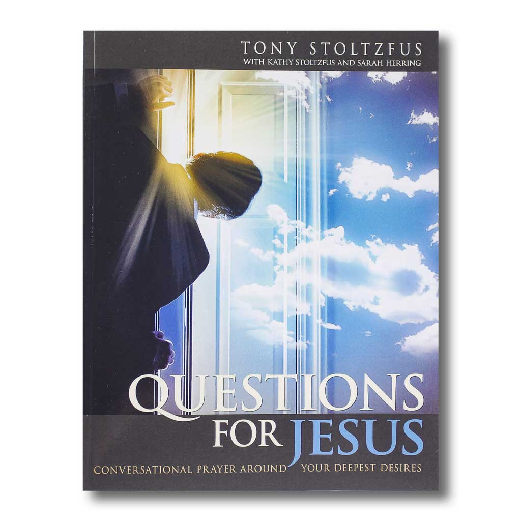 Questions for Jesus: Conversational Prayer Around Your Deepest Desires