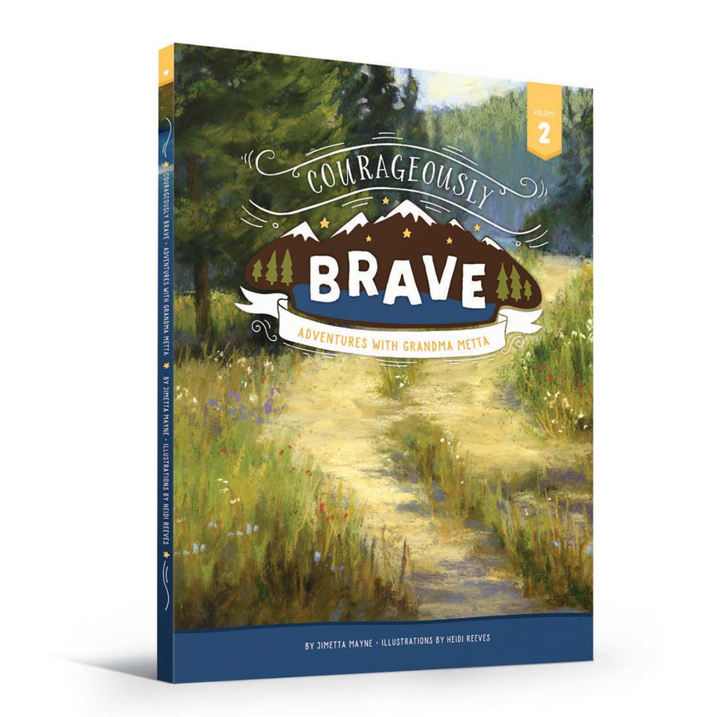 Courageously Brave: Adventures with Grandma Metta