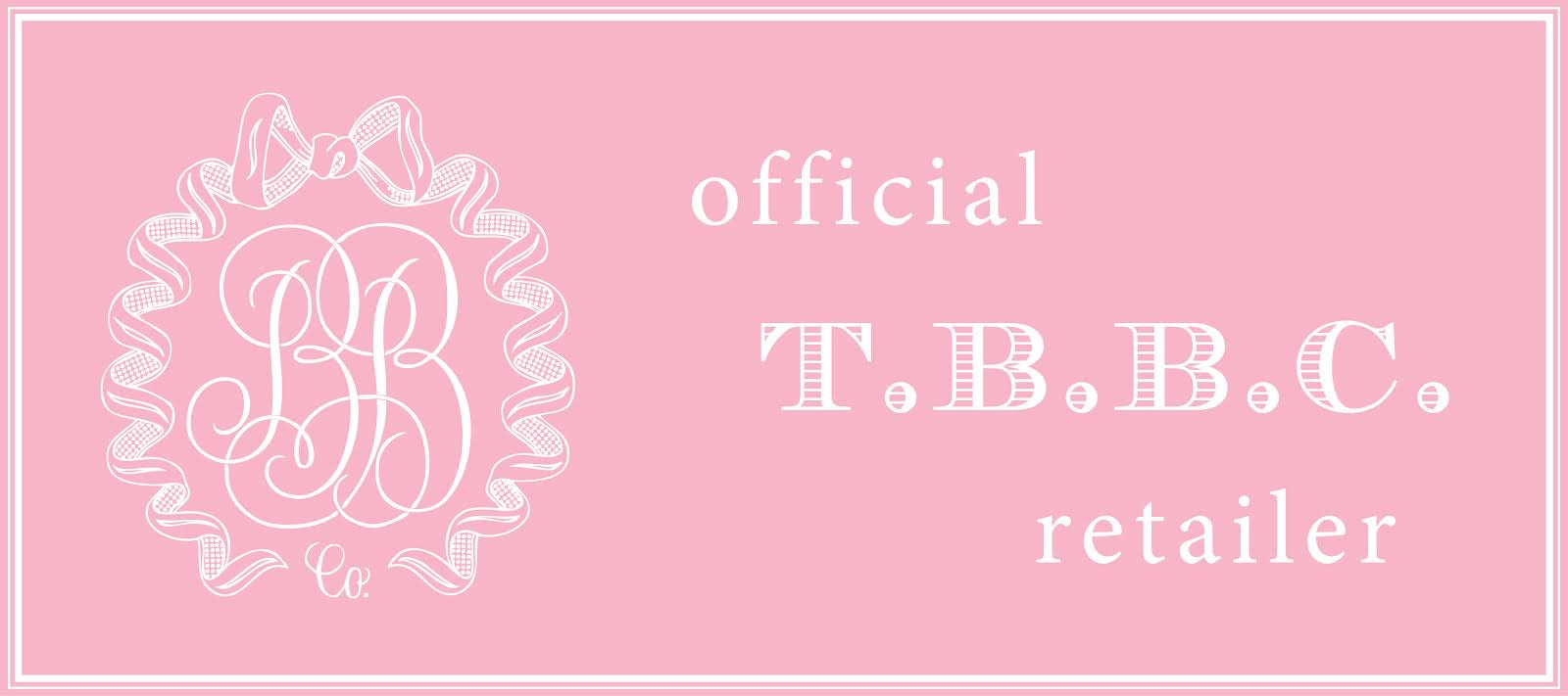 Official T.B.B.C. Retailer Photo