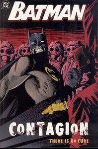 "Batman surrounded by individuals in full PPE ""there is no cure."""