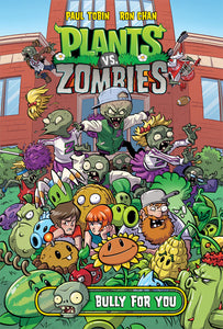 PLANTS VS ZOMBIES HC: BULLY FOR YOU!