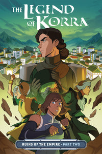 The Legend of Korra: Ruins of the Empire PART TWO TPB