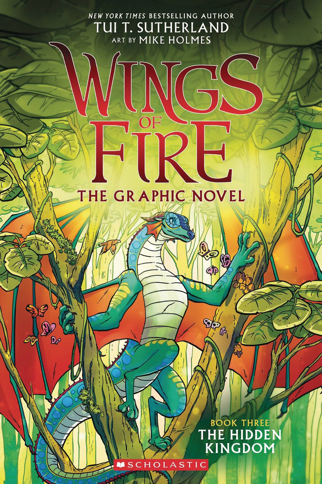 WINGS OF FIRE, the GRAPHIC NOVEL BOOK THREE: THE HIDDEN KINGDOM