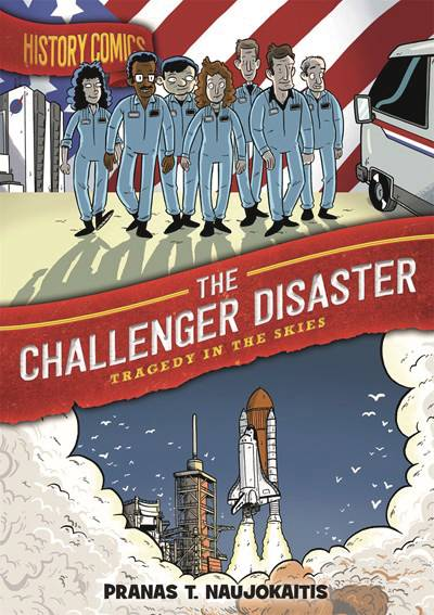 HISTORY COMICS: the CHALLENGER DISASTER TPB