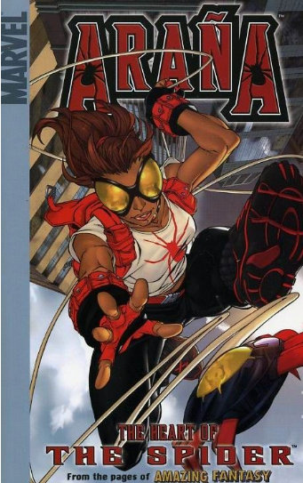 SPIDERVERSE: ARANA: the HEART OF the SPIDER DIGEST TPB VOL 01