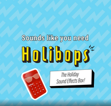 Load and play video in Gallery viewer, Holibops - Sound Effects Box