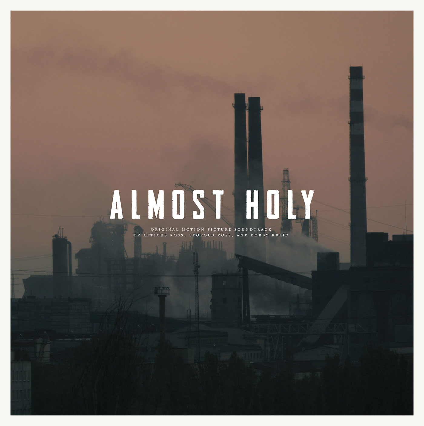 Almost Holy: Atticus Ross, Leopold Ross, and Bobby Krlic