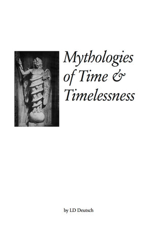 Mythologies of Time and Timelessness