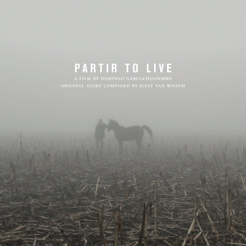 Partir To Live: Original Soundtrack Recording