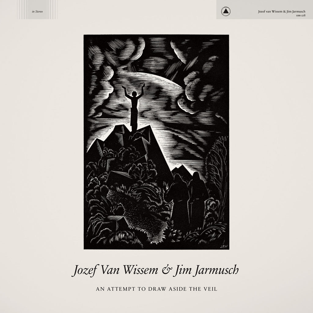 "Jozef van Wissem & Jim Jarmusch ""An Attempt to Draw Aside the Veil"" LP out soon"