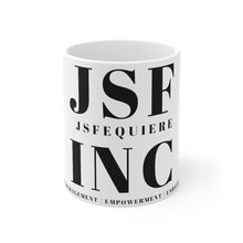 Load image into Gallery viewer, JSF INC- Mug 11oz