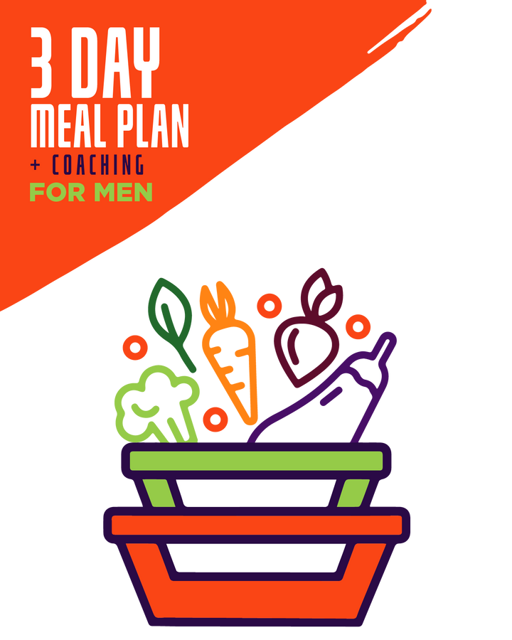 3-Day Essential Meals 2Go! + Holistic Coaching For Men