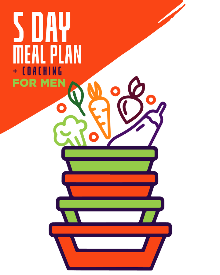 5-Day Essential Meals 2Go! + Holistic Coaching For Men