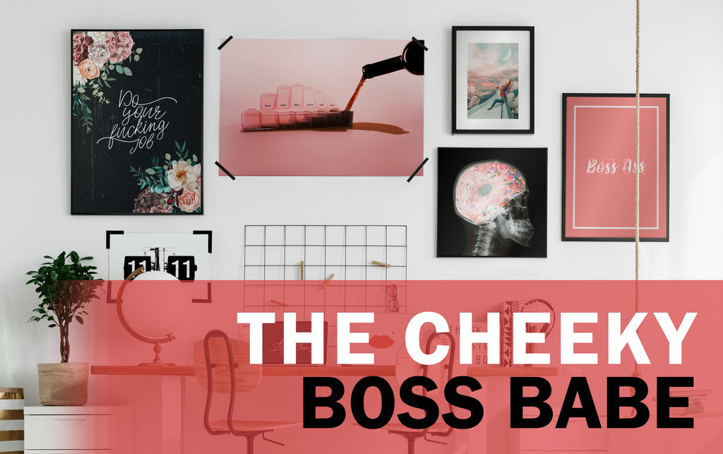 THE CHEEKY BOSS BABE