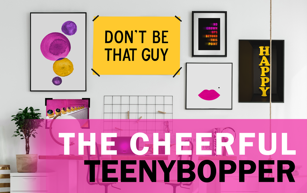 THE CHEERFUL TEENYBOPPER