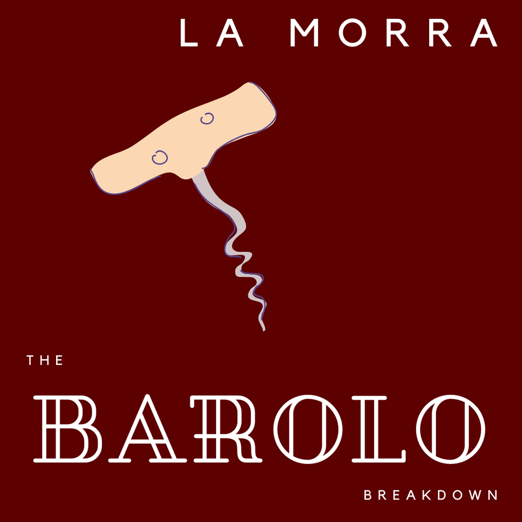 Barolo Breakdown, Part 1: La Morra
