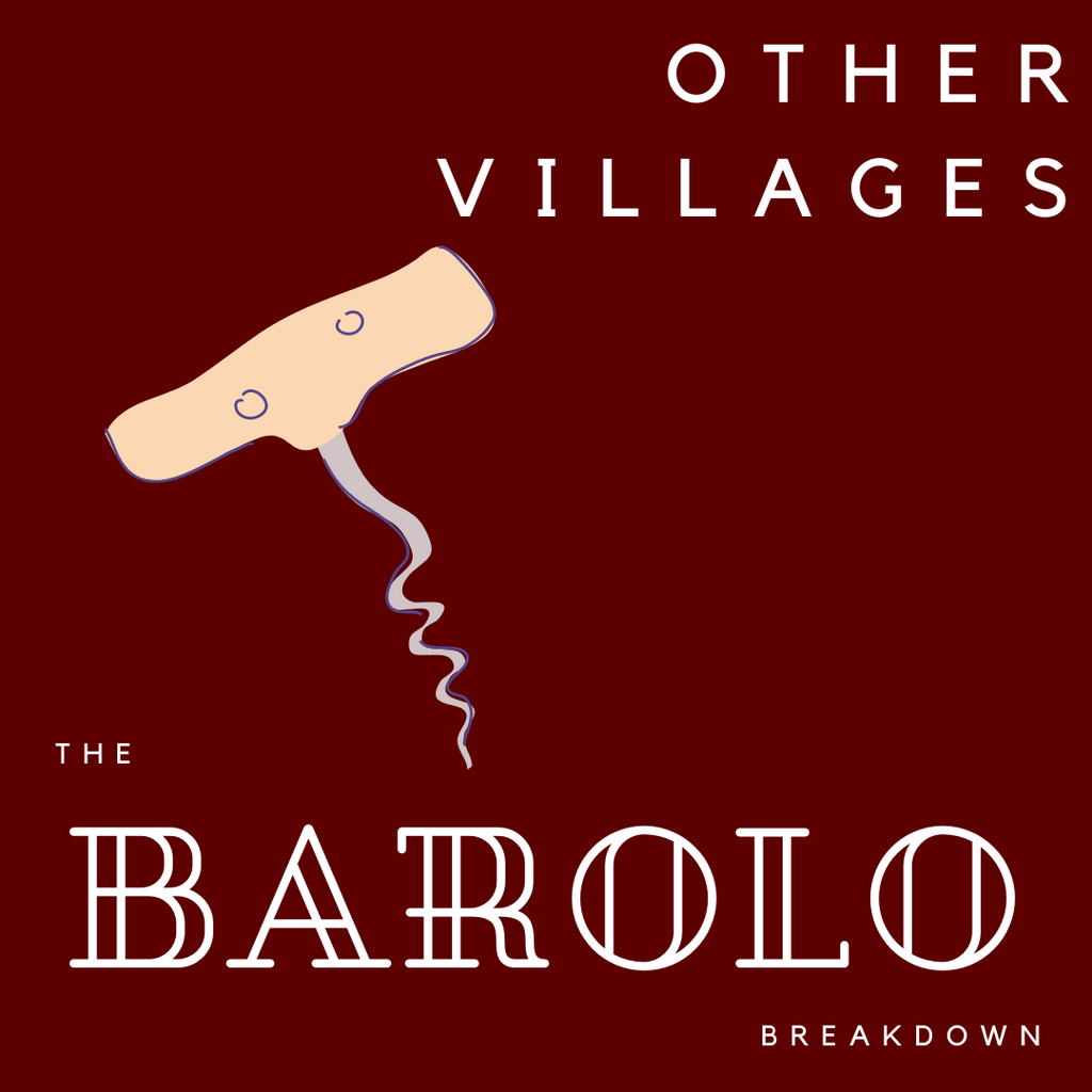 Barolo Breakdown, Part 7: The Other Barolo Villages