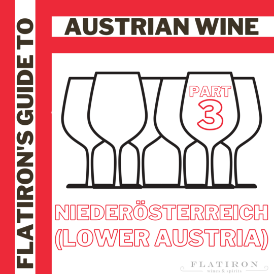 Flatiron's Guide to Austrian Wine, Part 3: Niederösterreich is Never a Bad Idea