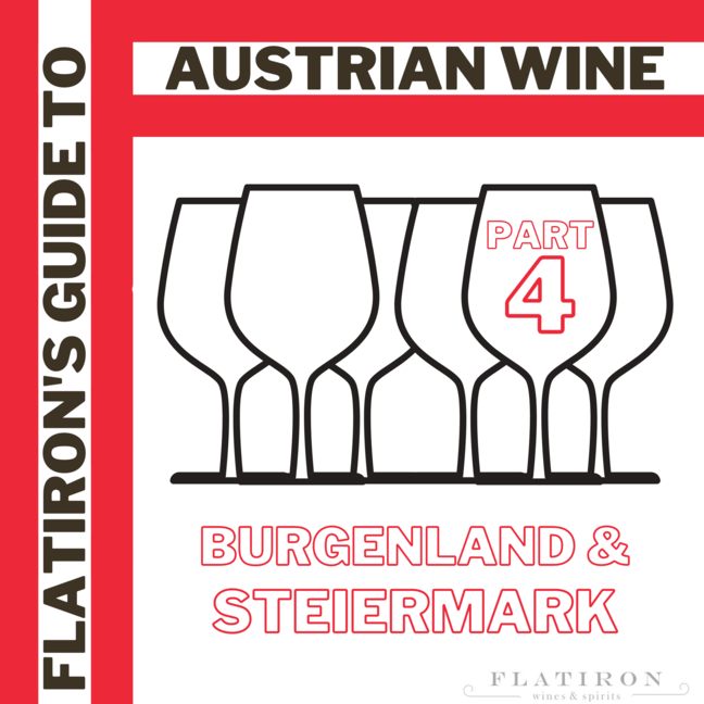 Flatiron's Guide to Austrian Wine, Part 4: Burgenland & Steiermark Hit the Spot
