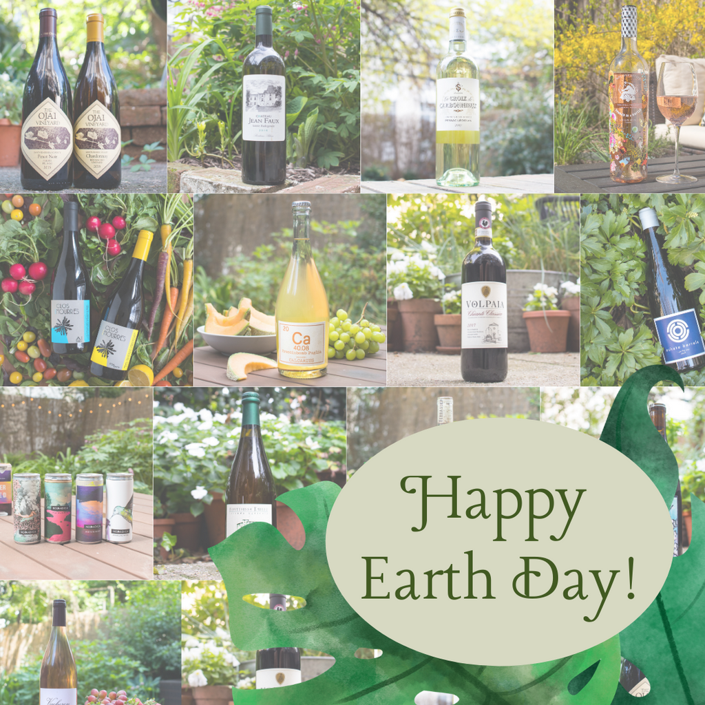 Celebrate Earth Day with Wine!